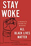 "T. L. Bunyasi and C. W. Smith, ""Stay Woke: A People's Guide to Making All Black Lives Matter"" (NYU Press, 2019)"