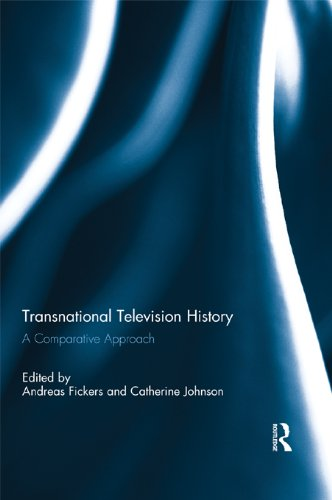 Download Transnational Television History: A Comparative Approach Pdf