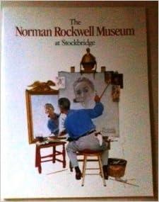 Norman Rockwell Museum At Stockbridge The Norman Rockwell Museum At Stockbridge Amazon Com Books