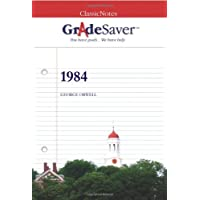 GradeSaver (tm) ClassicNotes 1984: Study Guide