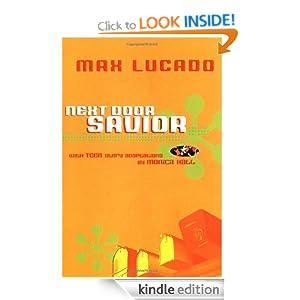 Next Door Savior : Student Edition (Lucado, Max) Max Lucado