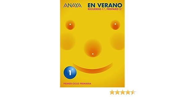 Anaya en verano, 1º educación primaria - 9788466740500: Amazon.es: María Isabel^Pinar Velix, Ana Fuentes Zaragoza: Libros