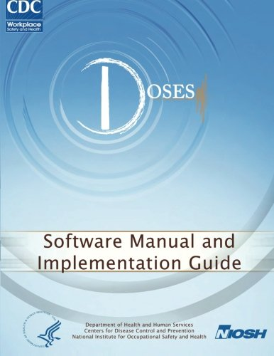 Download Determination of Sound Exposures (DOSES): Software Manual and Implementation Guide pdf epub