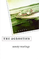 The Agnostics (Michigan Literary Fiction Awards)
