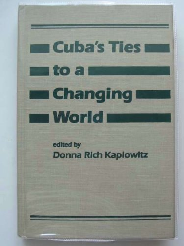 Cuba's Ties to a Changing World