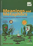 Meanings and Metaphors, Gillian Lazar, 0521774365