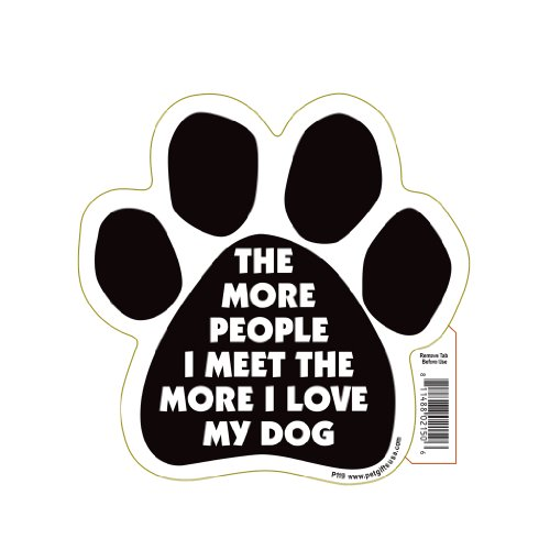 The More People I Meet, The More I Love My Dog Pet Magnet (Magnet People Car)