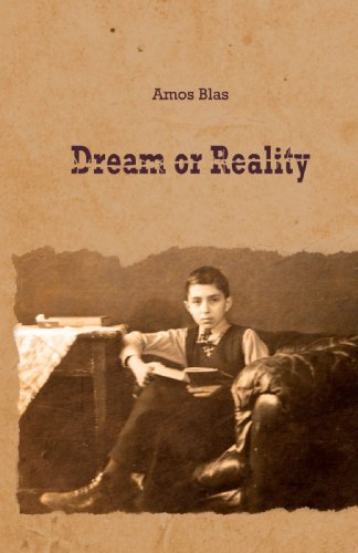 Dream or Reality Amos Blas
