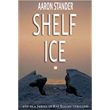 Shelf Ice (Ray Elkins Thriller Series)