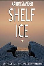 Shelf Ice (Ray Elkins Thriller Series)