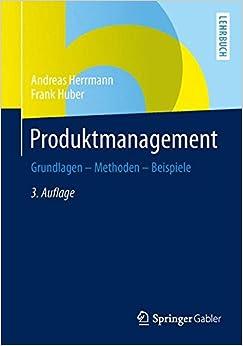 Book Produktmanagement: Grundlagen - Methoden - Beispiele