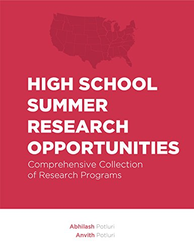 High School Summer Research Opportunities: Comprehensive Collection of Research Programs