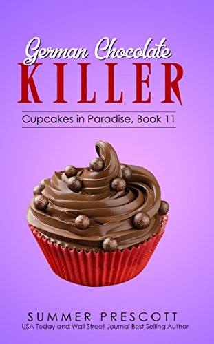 German Chocolate Killer (Cupcakes in Paradise Book 11)
