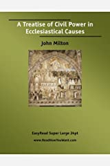 A Treatise of Civil Power in Ecclesiastical Causes: Easyread Super Large 24pt Edition Paperback