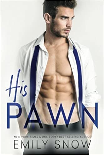 His Pawn by Emily Snow