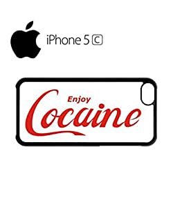 Enjoy Cocaine Drug Offensive Mobile Cell Phone Case Cover iPhone 5c White