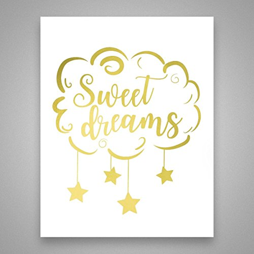 Sweet Dreams Print (Sweet Dreams - Gold Foil Art Print- Inspirational Quote Modern Wall Art - 8 inches x 10 inches)