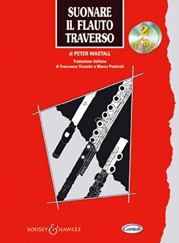 Suonare Il Flauto Traverso Con 2 Cd Audio Amazon It Wastall Peter Libri