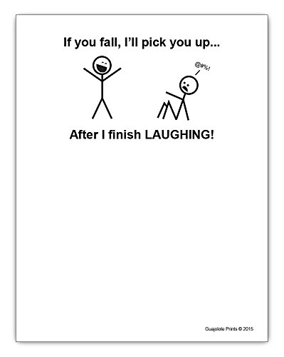 "If You Fall I Will Pick You Up Funny Motivation Stationery Gift Notepad 4.25"" x 5.5"", 50-sheet"