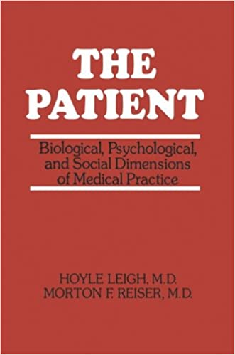 Book The Patient: 'Biological, Psychological, And Social Dimensions Of Medical Practice'