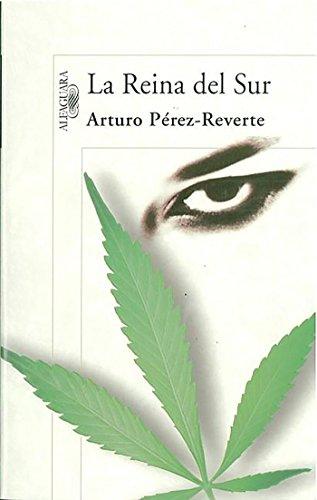 La reina del Sur (Spanish Edition) [Arturo Perez-Reverte] (Tapa Blanda)