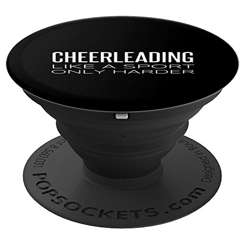Cheerleading Like A Sport Only Harder Funny Cheerleader Gift - PopSockets Grip and Stand for Phones and Tablets for $<!--$14.99-->