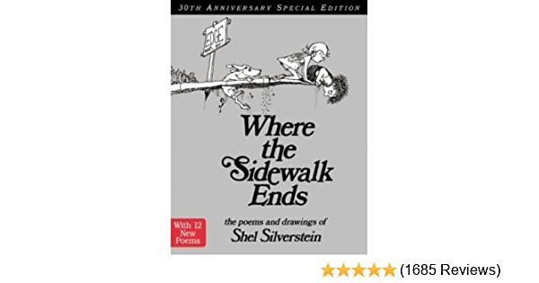 Where the sidewalk ends 30th anniversary edition rpkg poems and where the sidewalk ends 30th anniversary edition rpkg poems and drawings shel silverstein amazon books fandeluxe Choice Image