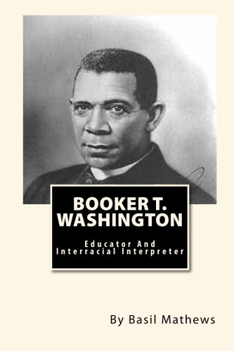 a biography of booker t washington an american educator Teaching american historyorg content education for teachers booker t washington november 1912 my view of segregation laws.