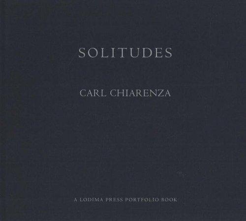 Solitudes by Carl Chiarenza (2005-08-02)