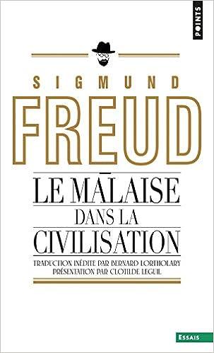Le Malaise dans la civilisation - Freud Sigmund