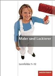 Maler und Lackierer Gesamtband: Schülerband, 1. Auflage, 2013