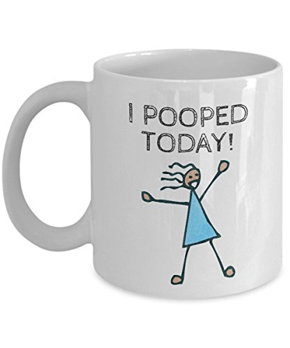 I Pooped Today Coffee & Tea Gift Mug and Funny Office Novelty Mugs or Gifts for Adult Women (Mug Goofy)