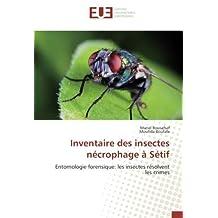 Inventaire des insectes nécrophage à Sétif: Entomologie forensique: les insectes résolvent les crimes
