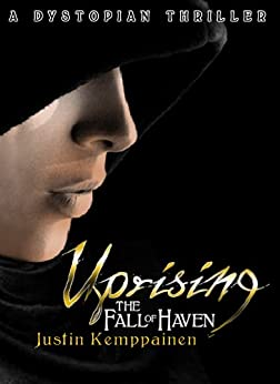 Uprising (The Fall of Haven Book 1) by [Kemppainen, Justin]