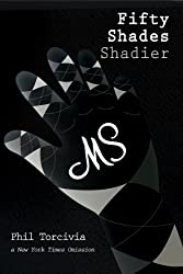 Fifty Shades Shadier (Fifty Shades of Silver Book 2)