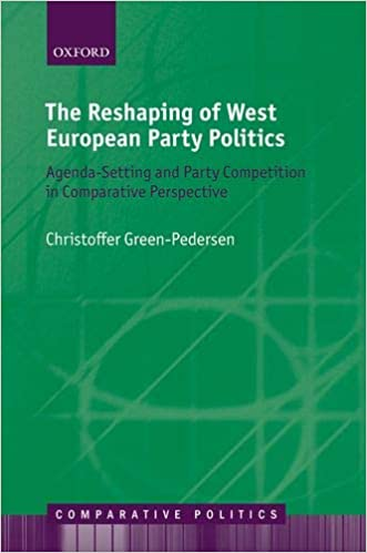 The Reshaping of West European Party Politics: Agenda ...