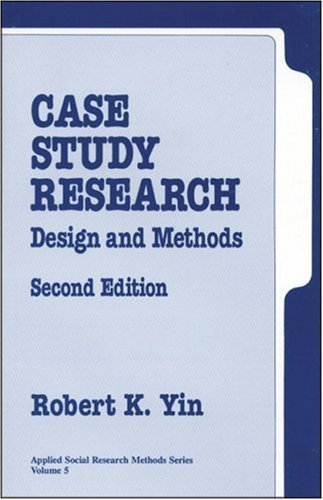 Case Study Research: Design and Methods (Applied Social Research Methods) by Robert K. Yin (1994-03-18)