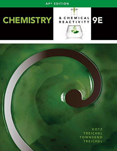 Chemistry & Chemical Reactivity (AP® Edition), 9e