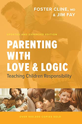 Book Cover: Parenting with Love and Logic: Teaching Children Responsibility