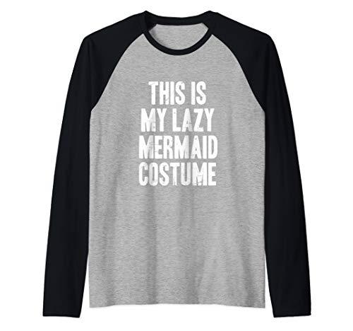 This is my lazy Mermaid costume halloween gift Raglan Baseball Tee -