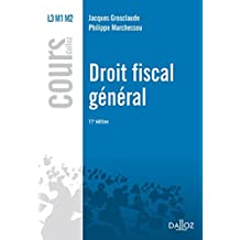 Droit fiscal général (Cours) (French Edition)