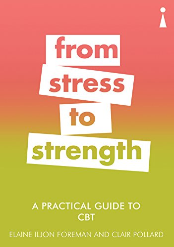A Practical Guide to CBT: From Stress to Strength