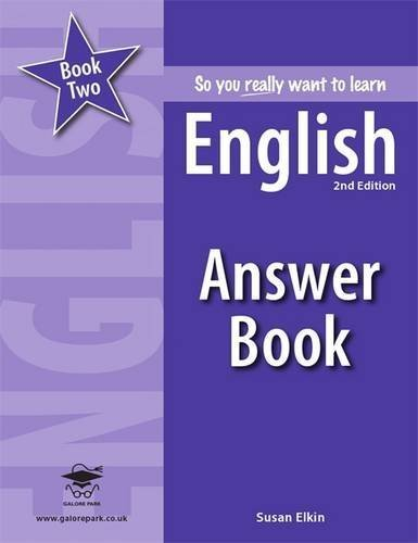 Read Online So you really want to learn English Book 2 Answer Book by Susan Elkin (2012-08-28) pdf epub