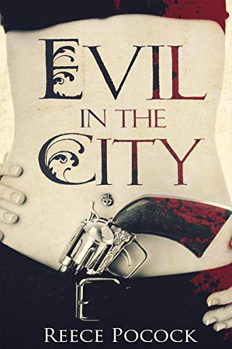 Book: Evil in the City - Engaging Set of Short Stories by Reece Pocock