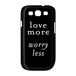 Custom Cover Case with Hard Shell Protection for Samsung Galaxy S3 I9300 case with love more worry less lxa#866293
