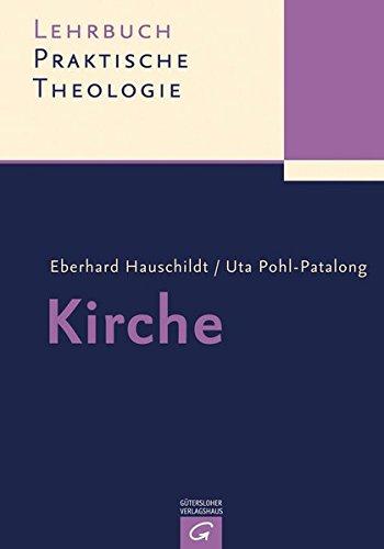 Lehrbuch Praktische Theologie: Kirche