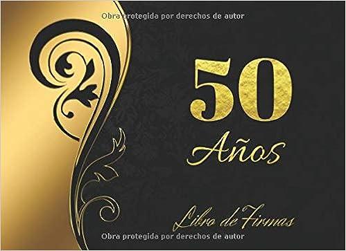 50 AÑOS: ELEGANTE LIBRO DE FIRMAS PARA CELEBRACIÓN DE ...