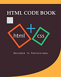 Html Code Book: Beginner to professional 1, Rojina Khatun, Ashraful Amazon House Designs Html on lego house designs, sears house designs, adobe house designs, barbarian house designs, princess house designs, bing house designs, lowes house designs, glass house designs, ikea house designs, botswana house designs, hobbit house designs, sap house designs,