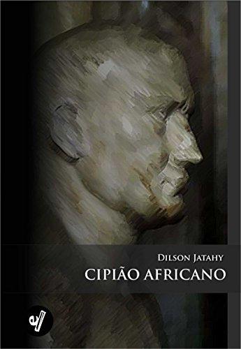 Cipião Africano (Portuguese Edition)