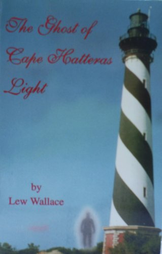 (THE GHOST OF CAPE HATTERAS)
